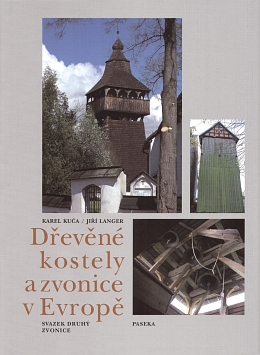 Wooden churches and bellfries in Europe